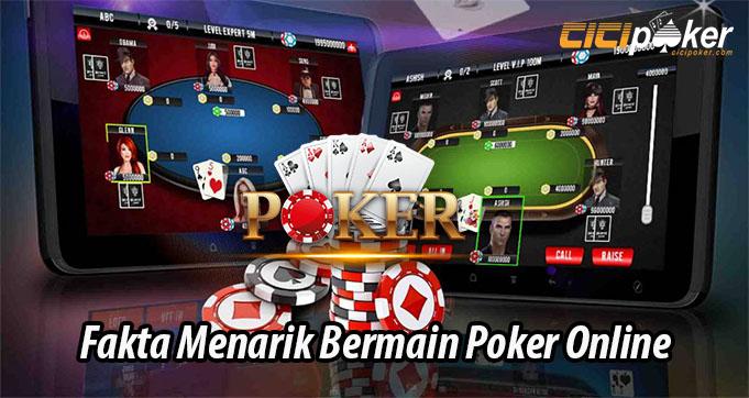 Fakta Menarik Bermain Poker Online
